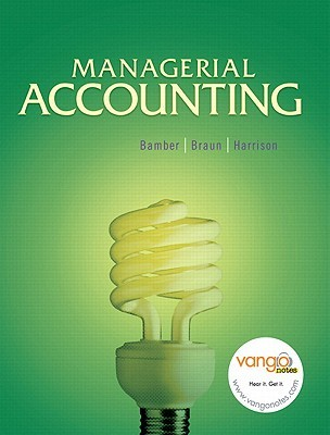 Managerial Accounting [with Study Guide with Demodocs, MyAccountingLab, & eText Access Code]