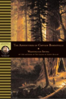 The Adventures of Captain Bonneville, U.S.A, in the Rocky Mountains and the Far West