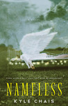 Nameless by Kyle Chais