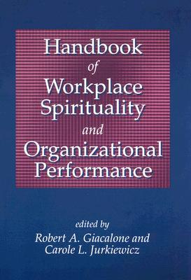 handbook-of-workplace-spirituality-and-organizational-performance
