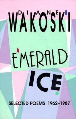 emerald-ice-selected-poems-1962-1987