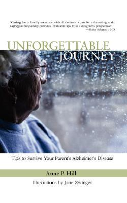 Unforgettable Journey: Tips to Survive Your Parent's Alzheimer's Disease