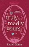 Truly Madly Yours by Rachel Gibson
