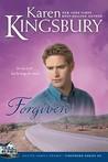 Forgiven by Karen Kingsbury