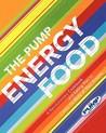 PUMP ENERGY FOOD, THE