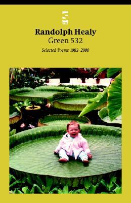 Green 532: Selected Poems 1983-2000