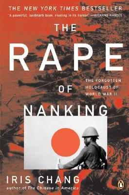 The Rape of Nanking by Iris Chang