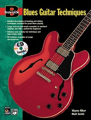 Basix Blues Guitar Techniques: Book & CD