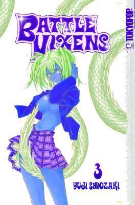 Battle Vixens Volume 3 by Yuji Shiozaki