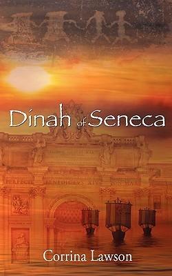 Dinah of Seneca (Seneca, #1)