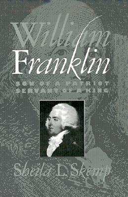 william-franklin-son-of-a-patriot-servant-of-a-king