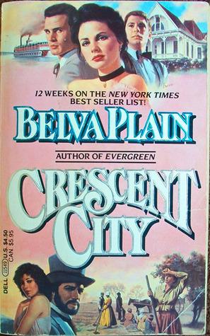Crescent City by Belva Plain
