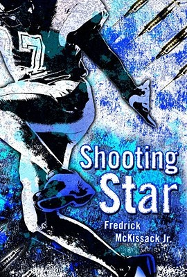 Shooting Star by Fredrick L. McKissack Jr.