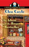 The Ghost and the Bogus Bestseller (Haunted Bookshop Mystery, #6)