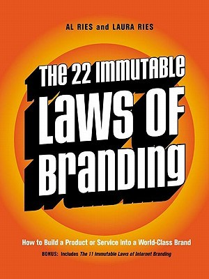 Ebook The 22 Immutable Laws of Branding: How to Build a Product or Service Into a World-Class Brand by Al Ries DOC!