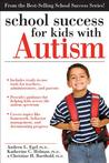 School Success for Kids with Autism by Andrew Egel