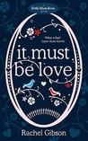 It Must Be Love by Rachel Gibson