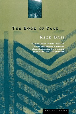 The Book of Yaak by Rick Bass