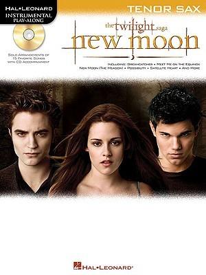 The Twilight Saga: New Moon, Tenor Sax [With CD (Audio)]