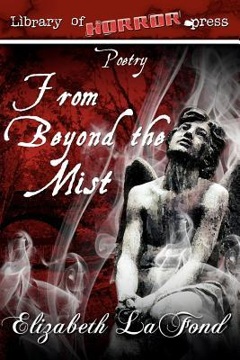 Poetry from Beyond the Mist