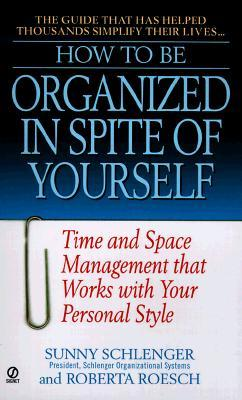 How to be organized in spite of yourself time and space management 914458 fandeluxe Image collections