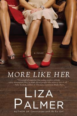 More Like Her by Liza Palmer