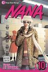 Nana, Vol. 10 (Nana, #10)