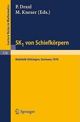 Sk1 Von Schiefkorpern: Seminar Bielefeld, Gottingen, 1976