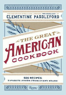 The Great American Cookbook by Clementine Paddleford
