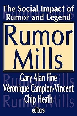rumor-mills-the-social-impact-of-rumor-and-legend