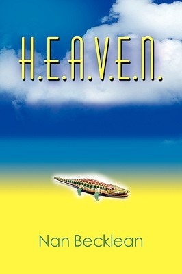 H.E.A.V.E.N. by Nan Becklean