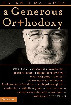 A Generous Orthodoxy by Brian D. McLaren