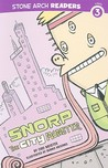 Snorp, the City Monster (Meet the Monsters of the World)