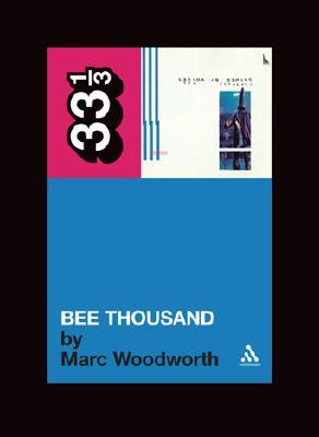 Bee Thousand by Marc Woodworth