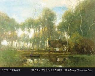 Henry Ward Ranger: Modulator of Harmonious Color