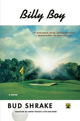 Billy boy: a novel by Bud Shrake