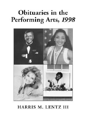 Obituaries in the Performing Arts, 1998