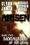 Mogadishu of the Dead (Arisen, #2)
