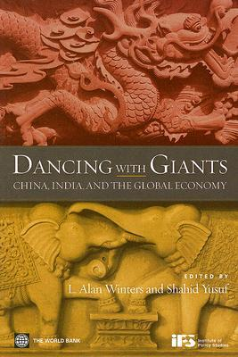 Ebook Dancing with Giants: China, India, and the Global Economy by L. Alan Winters DOC!