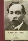 Phan Châu Trinh and His Political Writings