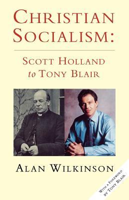christian-socialism-scott-holland-to-tony-blair