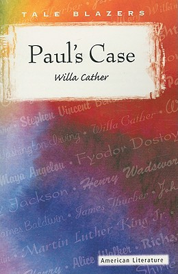 essays on pauls case by willa cather
