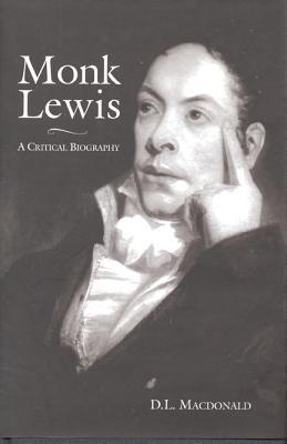 Monk Lewis: a Critical Biography