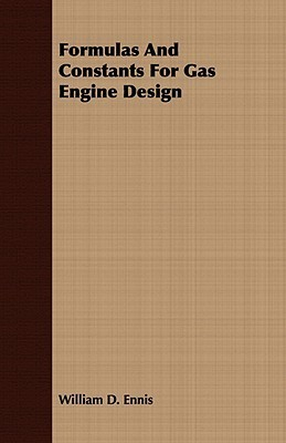 Formulas and Constants for Gas Engine Design