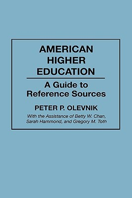 American Higher Education: A Guide to Reference Sources