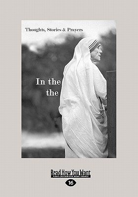 In the heart of the world: thoughts, stories & prayers by M Teresa