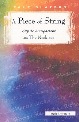 guy maupassant s piece string