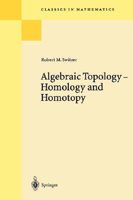 Algebraic Topology Homotopy and Homology