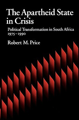 the-apartheid-state-in-crisis-political-transformation-of-south-africa-1975-1990