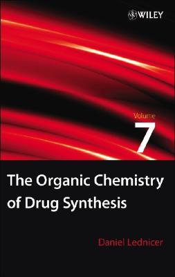 The Organic Chemistry of Drug Synthesis, vol. 7